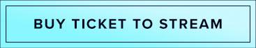 Buy ticket to stream